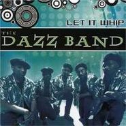 The Dazz Band, Let It Whip (CD)