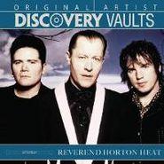 Reverend Horton Heat, Discovery Vaults (CD)