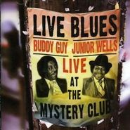 Buddy Guy, Live at the Mystery Club