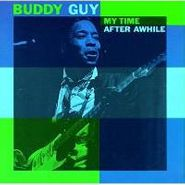 Buddy Guy, My Time After Awhile (CD)