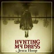 Jesca Hoop, Hunting My Dress (CD)