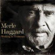 Merle Haggard, Working In Tennessee (LP)