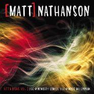 Matt Nathanson, Left & Right, Vol 2: Live @ Newbury Comics; Live @ Music Millennium [RECORD STORE DAY] (CD)
