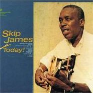 Skip James, Skip James Today! (CD)