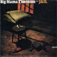 Big Mama Thornton, Jail (CD)