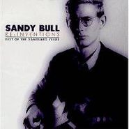 Sandy Bull, Re-Invention: The Best Of The Vanguard Years (CD)