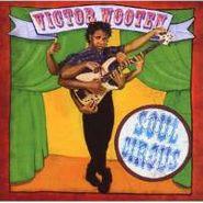 Victor Wooten, Soul Circus (CD)