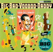 Big Bad Voodoo Daddy, How Big Can You Get? (CD)