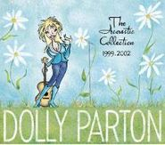 Dolly Parton, The Acoustic Collection: 1999-2002 (CD)