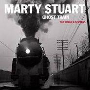 Marty Stuart, Ghost Train: The Studio B Sessions (CD)