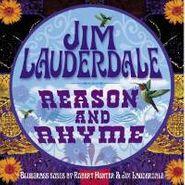 Jim Lauderdale, Reason and Rhyme: Bluegrass Songs by Robert Hunter & Jim Lauderdale (CD)