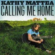 Kathy Mattea, Calling Me Home (CD)