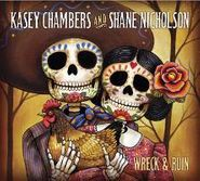 Kasey Chambers, Wreck & Ruin (LP)