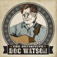 Doc Watson, The Definitive Doc Watson (CD)
