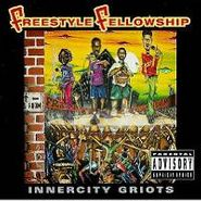 Freestyle Fellowship, Innercity Griots (CD)