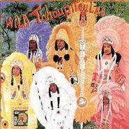The Wild Tchoupitoulas, Wild Tchoupitoulas (CD)