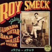 Roy Smeck, Plays Hawaian Guitar Banjo Uku (CD)