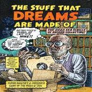 Various Artists, The Stuff That Dreams Are Made Of (CD)