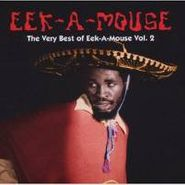 Eek-A-Mouse, The Very  Best Of Eek-A-Mouse Vol. 2 (CD)