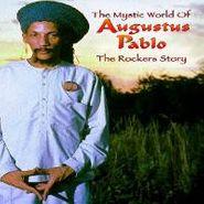 Augustus Pablo, The Mystic World of Augustus Pablo (CD)