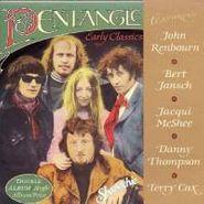 Pentangle, Early Classics (CD)