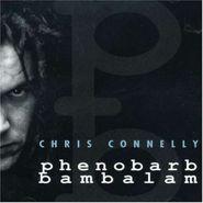 Chris Connelly, Phenobarb Bambalam (CD)