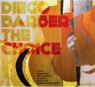 Diego Barber, Choice (CD)