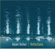 Adam Kolker, Reflections (CD)