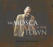 Sal Mosca, The Talk Of Town: Live At the Bimhuis (CD)