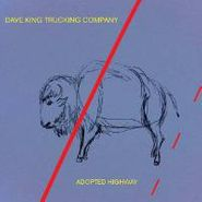 Dave King Trucking Company, Adopted Highway (CD)