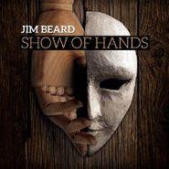 Jim Beard, Show Of Hands (CD)