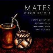 Diego Urcola, Mates (CD)