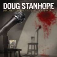 Doug Stanhope, Before Turning The Gun On Himself (CD)