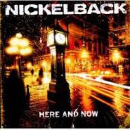 Nickelback, Here And Now (CD)