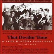 Allen Lowe, That Devilin' Tune, Volume 1: A Jazz History  [1895-1950] (CD)