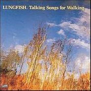 Lungfish, Talking Songs For Walking (LP)