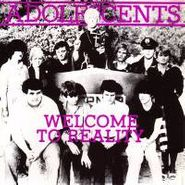 "Adolescents, Welcome To Reality EP (10"")"