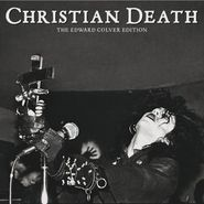 "Christian Death, Edward Colver Edition [White Vinyl] [Record Store Day] (7"")"