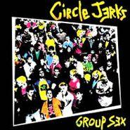 Circle Jerks, Group Sex (LP)