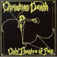 Christian Death, Only Theatre Of Pain (LP)