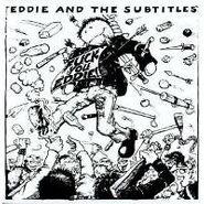 Eddie & The Subtitles, Fuck You Eddie! (LP)