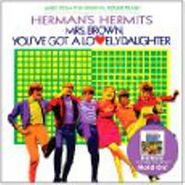 Herman's Hermits, Mrs. Brown You've Got A Lovely Daughter [OST] (CD)