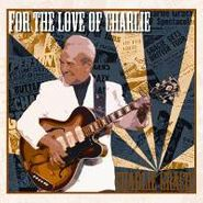 Charlie Gracie, For The Love Of Charlie (CD)