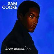 Sam Cooke, Keep Movin' On (CD)