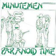 "Minutemen, Paranoid Time (7"")"
