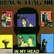 Black Flag, In My Head (CD)