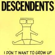 Descendents, I Don't Want To Grow Up (CD)