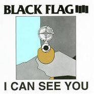 "Black Flag, I Can See You (12"")"