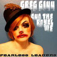 "Greg Ginn & The Royal We, Fearless Leaders (12"")"