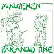 Minutemen, Paranoid Time EP (LP)
